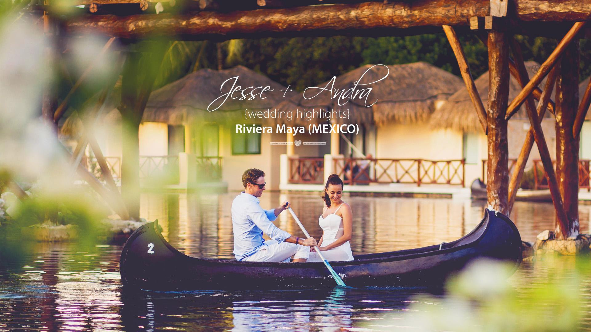 Andra + Jesse | Clip Nuntă Riviera Maya | Mexic